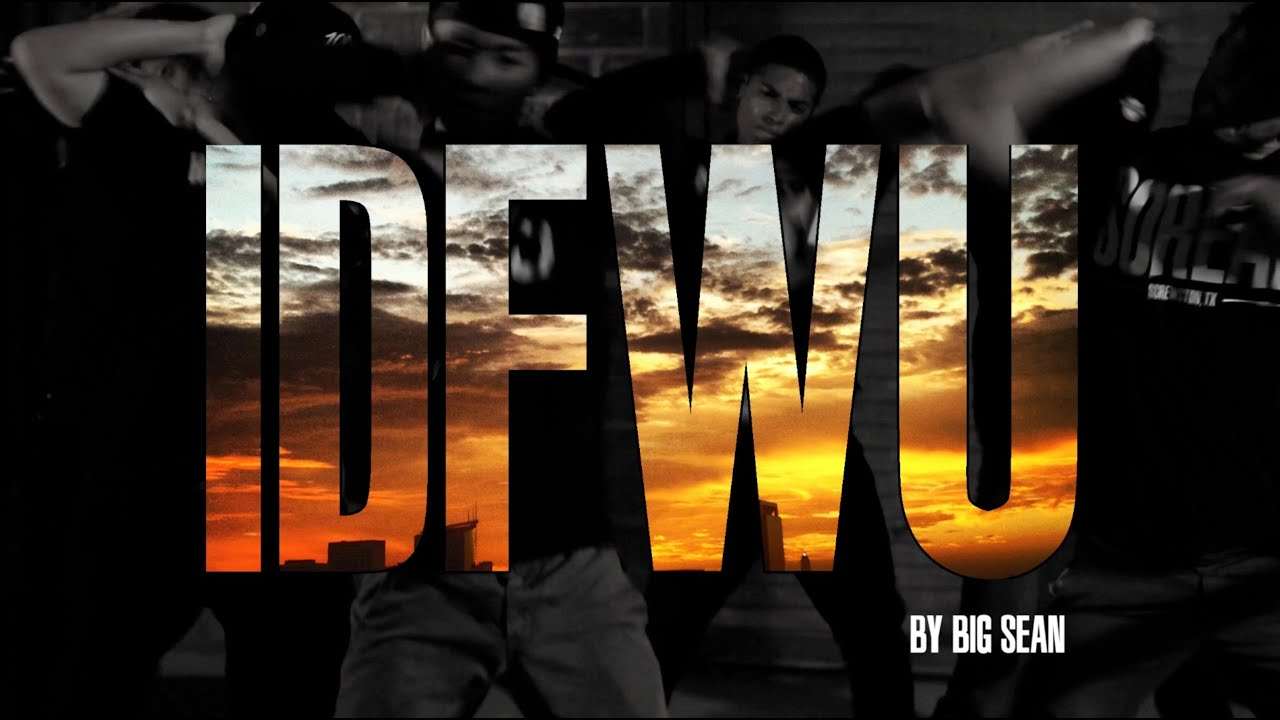 Big Sean - IDFWU Lyrics