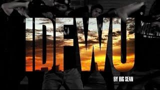 Big Sean - (IDFWU) @BigSean | Khalil McNeil & Eric Harleston Choreography