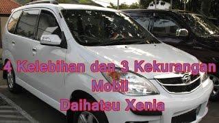 4 Kelebihan dan 3 Kekurangan Mobil Daihatsu Xenia