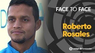 Face to Face: Roberto Rosales