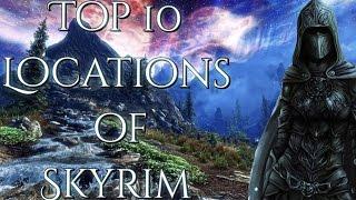 ТОП 10 Самых Красивых Мест SKYRIM/TOP 10 Most Beautiful Locations of SKYRIM