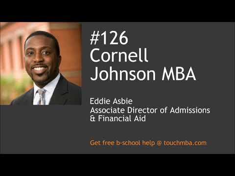 Cornell Johnson MBA Admissions Interview with Eddie Asbie