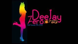 Deejay Zero - Club Summer Mix 2013