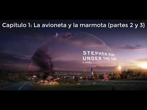Stephen King Under The Dome Capitulo 1 La Avioneta Y La