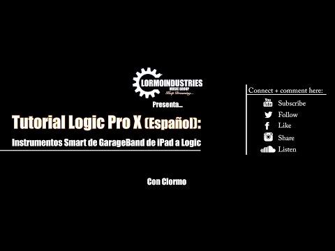 Logic Pro X - Tutorial para Pasar Instrumentos Smart de Garageband iPad a Logic