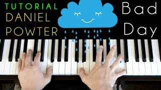 Daniel Powter - Bad Day (piano tutorial & cover)
