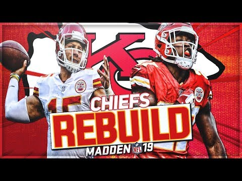 Rebuilding The Kansas City Chiefs | Mahomes/Hunt/Hill -- Unstoppable | Madden 19 Franchise Mode