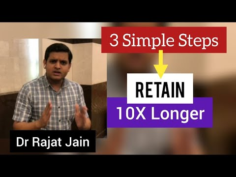 how to retain for a longer time (English) by Dr Rajat Jain