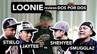 LOONIE | BREAK IT DOWN: Rap Battle Review E157 | DOS POR DOS: STIELO & JAYTEE vs SHEHYEE & SMUGGLAZ