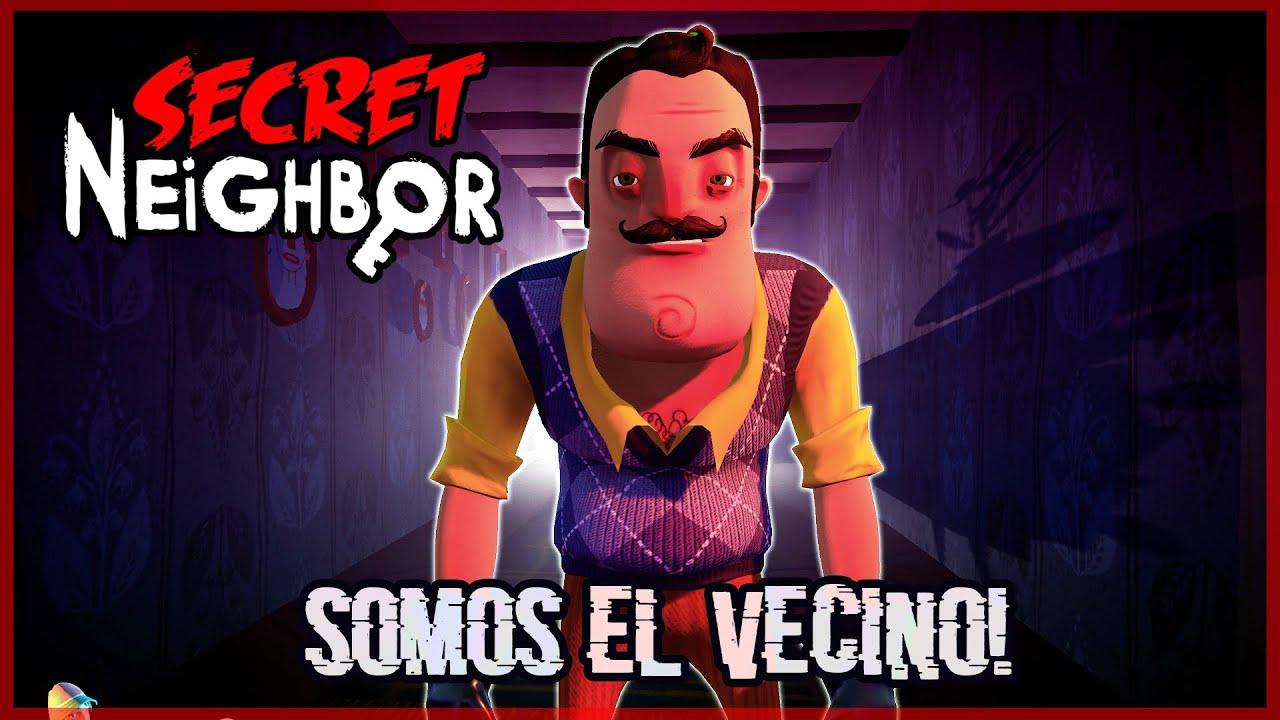 SOY EL VECINO Y LES ENGAÑO! - SECRET NEIGHBOR