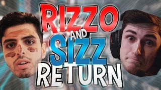 RIZZO AND SIZZ HAVE FINALLY RETURNED