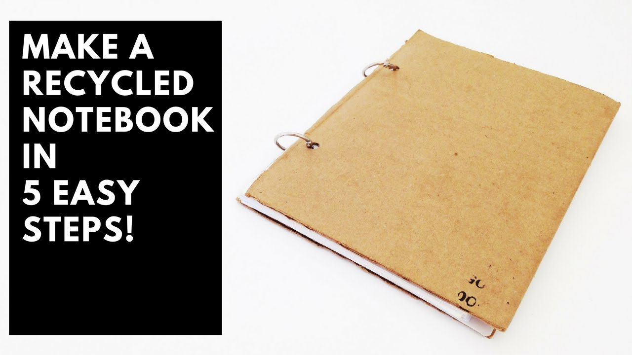 how to make a recycled notebook in 5 easy steps youtube