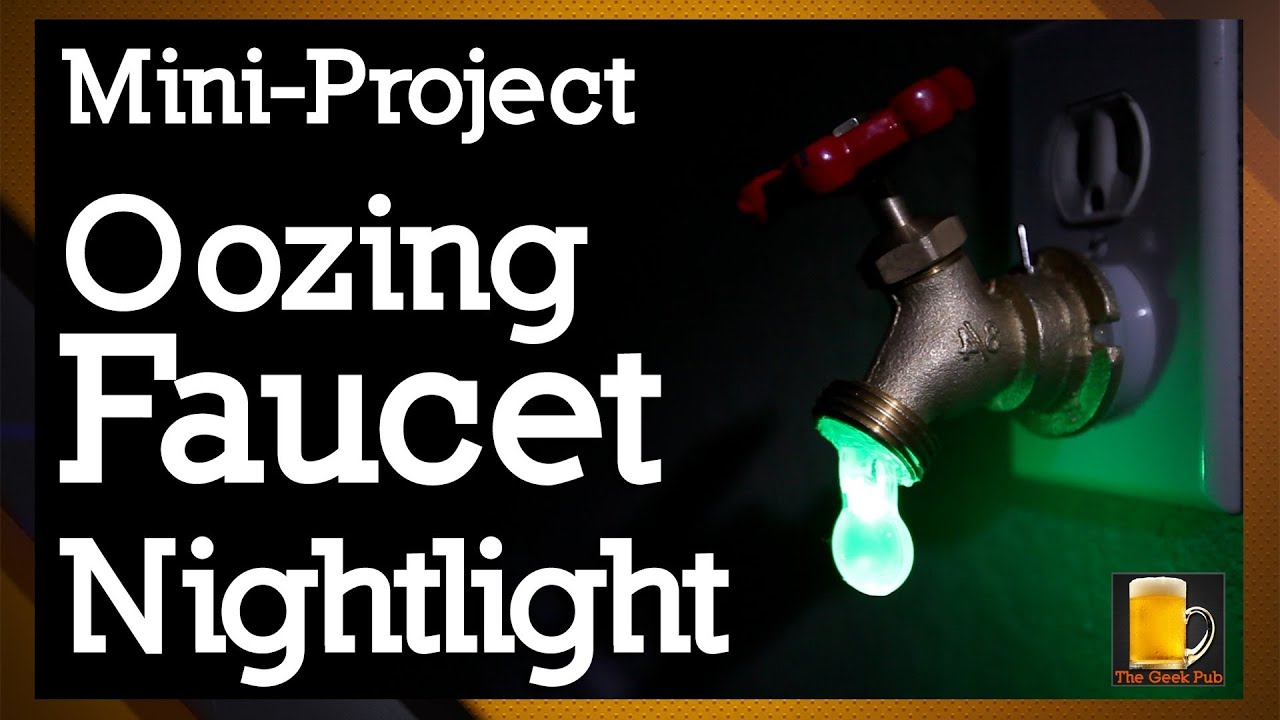 How to make an Oozing Faucet Nightlight - YouTube