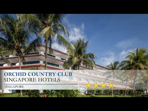 Orchid Country Club - Singapore Hotels, Singapore
