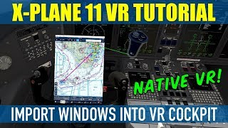 How To Import Desktop Windows Into Oculus Rift X Plane VR Cockpit