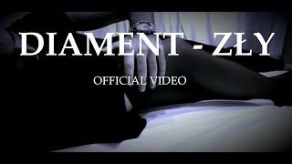 Diament - Zły [Official Video]