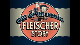 Out of the Inkwell: The Fleischer Story