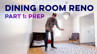 Dining Room to Office Reno // Part 1 - Room Prep
