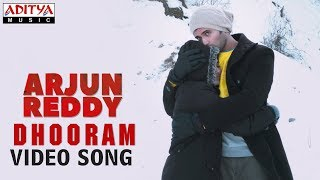 Dhooram Video Song | Arjun Reddy Video Songs | Vijay Deverakonda | Shalini