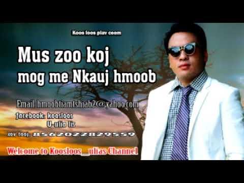 Mus zoo koj mog me Nkauj hmoob 8/4/2018 thumbnail
