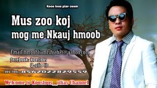 Mus zoo koj mog me Nkauj hmoob 8/4/2018