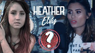 TODO sobre el caso HEATHER ELVIS - Paulettee