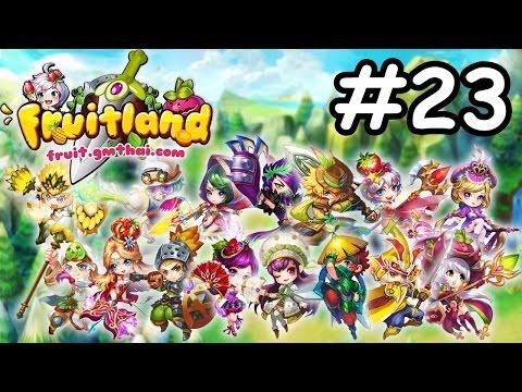 Fruitland #23 ปลดผนึกเอลฟ์ส้มโอโพเมโล่ว!!