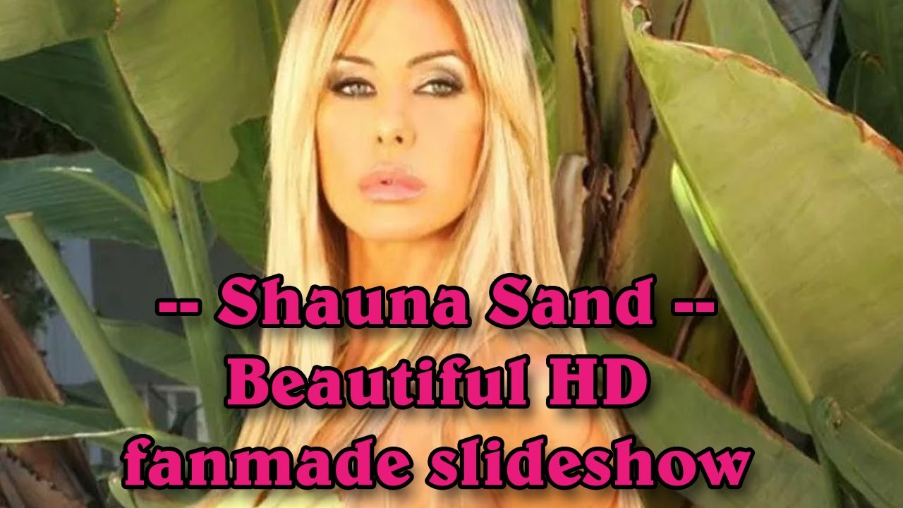 Download Shauna Sand - American model beautiful fanmade HD slidesshow