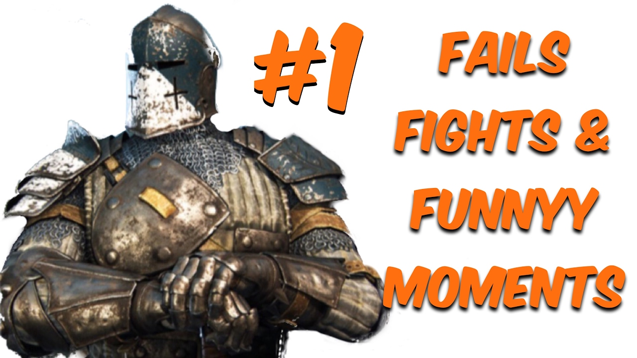 Download For Honor - Fails, Fights, And Funny Moments #1