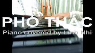 Phó Thác Piano - Covered by Linh Nhi