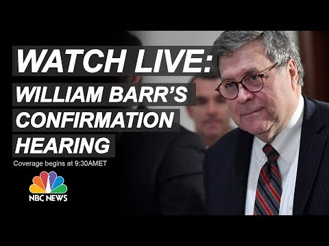 Watch Live: AG Nominee William Barr Testifies At Senate Confirmation Hearing | NBC News