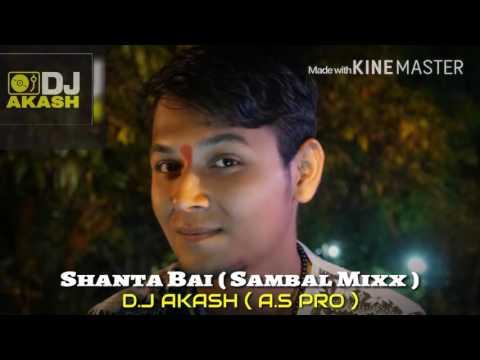 Shanta bai sambal mixx d.j akash a.s pro
