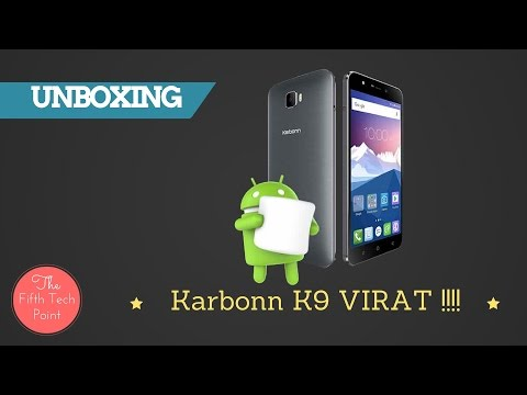 | UNBOXING | KARBONN K9 VIRAAT~with In-Built 3D Feature | The Fifth Tech Point |
