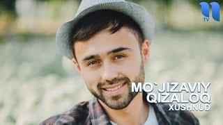 Download Xushnud - Mo`jizaviy qizaloq | Хушнуд - Мужизавий кизалок (music version) Mp3 and Videos