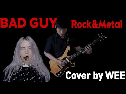 빌리 아일리시 Billie Eilish - Bad Guy Remake Cover by WEE