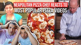 Neapolitan Pizza Chef Reacts to MOST POPULAR PIZZA VIDEOS