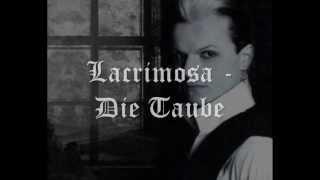 Lacrimosa - Die Taube