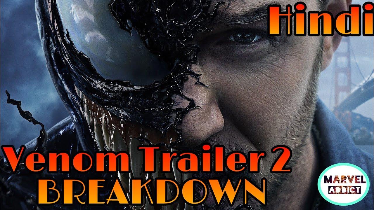Venom Trailer 2 Breakdown in Hindi | By MARVEL ADDICT ...
