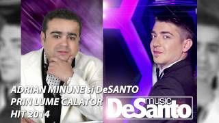 PROMO (C) ADRIAN MINUNE si DeSANTO - PRIN LUME CALATOR [2014]