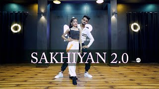 SAKHIYAN 2.0 Dance Video | Akshay Kumar, Maninder Buttar | Bollywood Dance Choreography