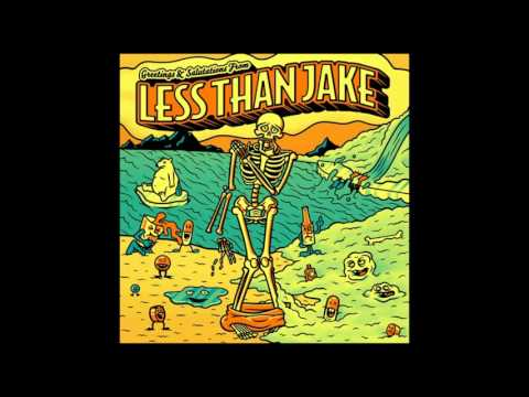 Less Than Jake - Greetings and Salutations - Full Album