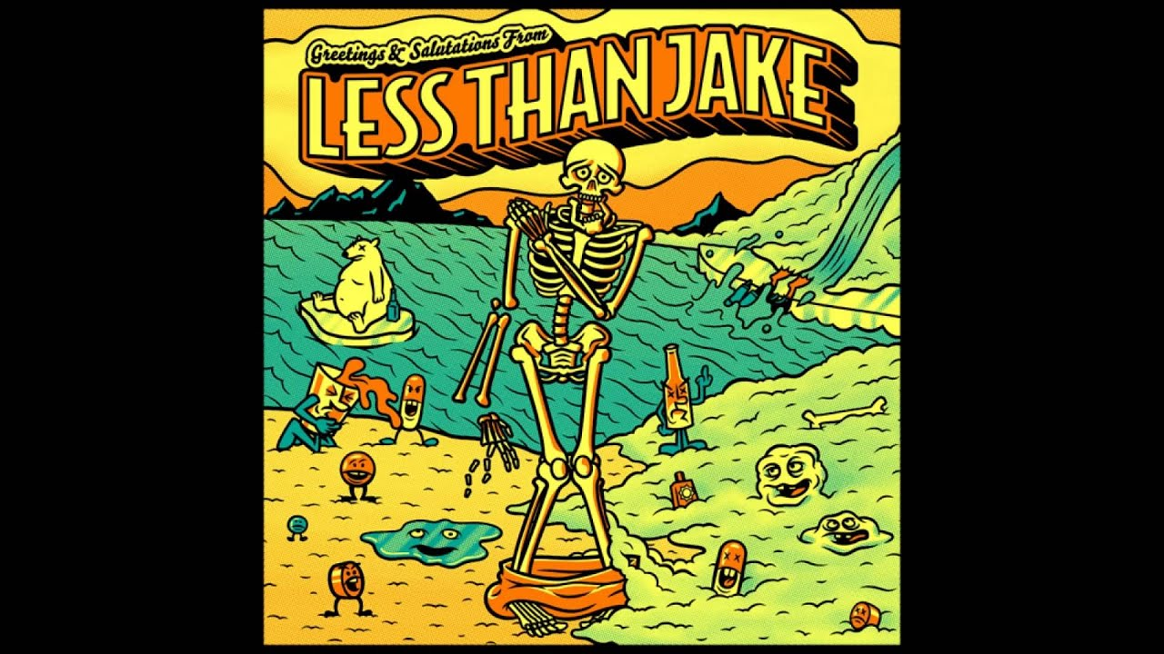 Less Than Jake Greetings And Salutations Full Album Youtube