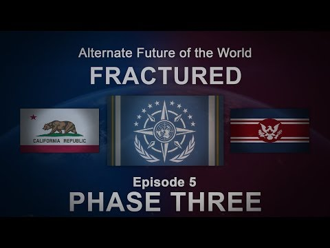 Fractured | Alternate Future of the World #5 | PHASE THREE