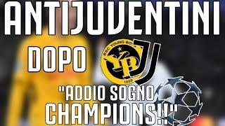 "ANTIJUVENTINI dopo Young Boys - JUVENTUS 2-1 | ""ADDIO SOGNO CHAMPIONS!"""