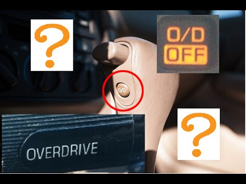 What Does Overdrive Button Do O D Light Off Toyota Ford
