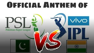 PSL VS IPL OFFICIAL THEME SONG | PAKISTAN VS INDIA | 2016,2017,2018 & 2019 IPL AND PSL SONGS |