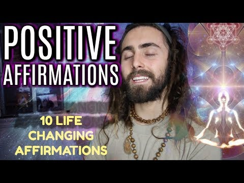 10 Life Changing Positive Affirmations! (VERY Powerful)