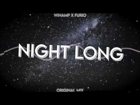 Winamp & FURIO - Night Long (Original Mix)