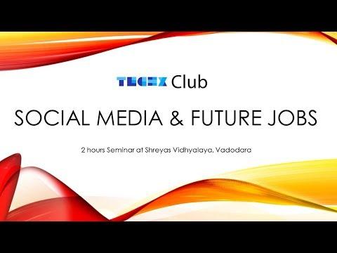 Social Media Awareness and Future Jobs | techX Club Event
