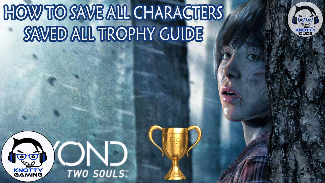 Medicine Girl trophy in Beyond: Two Souls